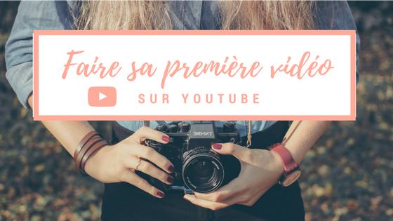 Comment faire sa première Vidéo sur YouTube ?