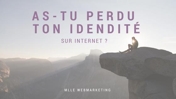 As-tu perdu ton identité sur internet ? Business en ligne 2.0