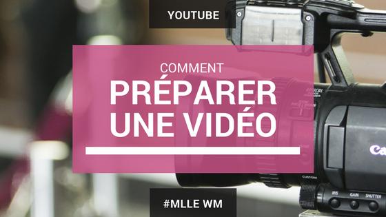 Comment Préparer une Vidéo Pour YouTube ? Le plan complet