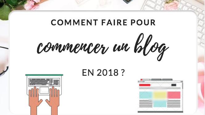 Comment commencer un blog en 2019 ?