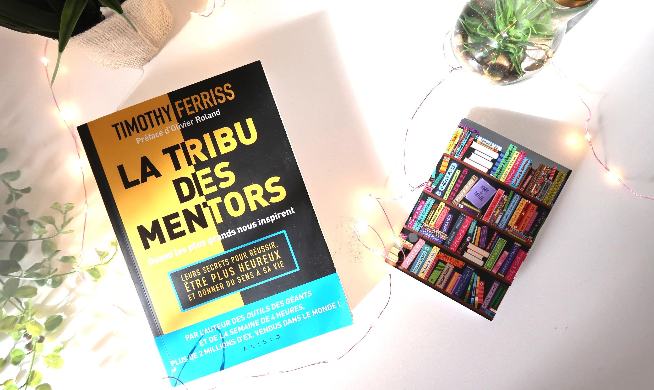 LA TRIBU DES MENTORS – TIM FERRISS 10 MEILLEURS CONSEILS