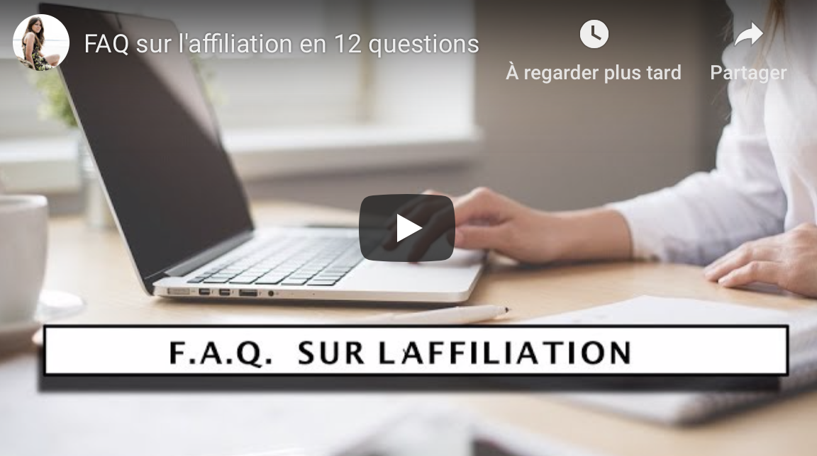 FAQ SUR L'AFFILIATON EN 12 QUESTIONS