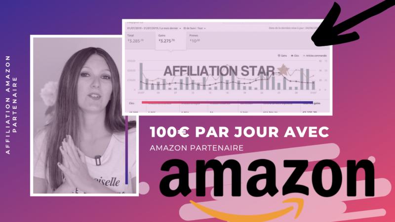 Comment gagner 100€ par jour avec l'affiliation Amazon ?